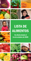 Click here to access the Arizona WIC Programs Authorized Food List Effective October 1, 2020 – Spanish