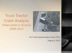 FINAL_Tractor_Trailer_Crash_Analysis_in_AZ_2009-2013