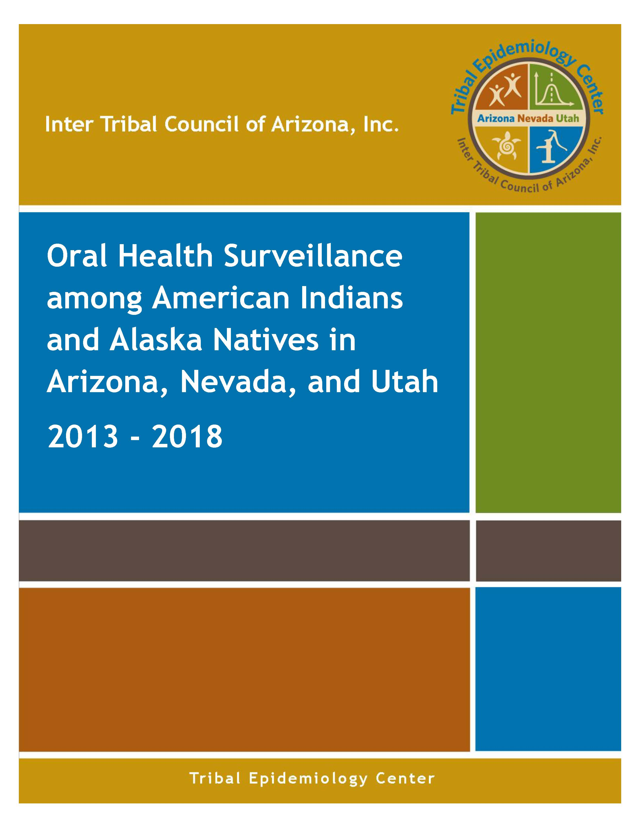 Oral Health Surveillance among American Indians and Alaska Natives in Arizona, Nevada, and Utah 2013-2018